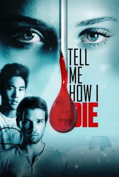 Расскажи мне, как я умру (2016)