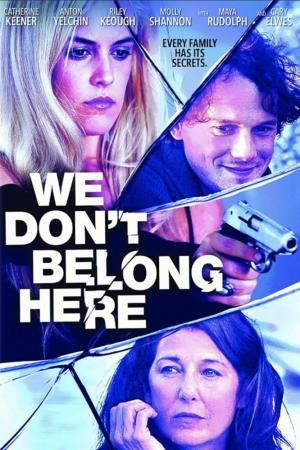Нам здесь не место (2017)
